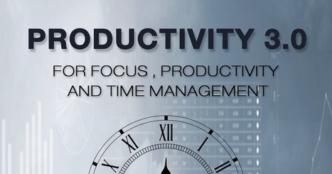 Productivity 3.0 Ebook For Free ~ Emerging Trends,Technology, SEO and Programming | Dênia Falcão - IPE - Inova Práticas Educacionais | Scoop.it