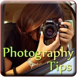 Important Tips to Help You Improve Your Photography Skills | Digital Camera World | Scoop.it
