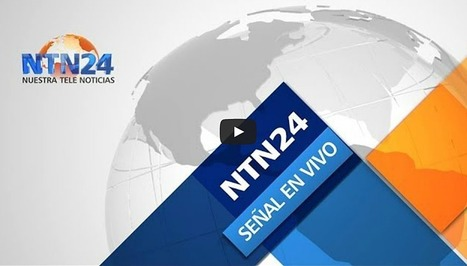 NTN24: Señal en vivo - Venezuela al Día   Educación a Distancia y TIC   Scoop.it