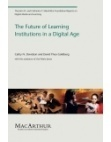 The Future of Learning Institutions in a Digital Age | E-Learning-Inclusivo (Mashup) | academic literacy development | Scoop.it