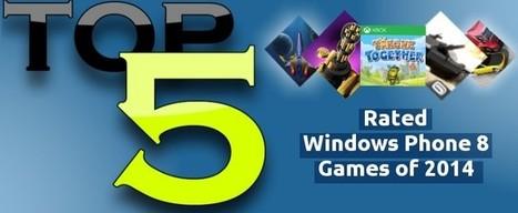 5 Top Rated Windows Phone 8 Games of 2014   Windows Mobile App Mart - Windows Mobile Phone News   Scoop.it