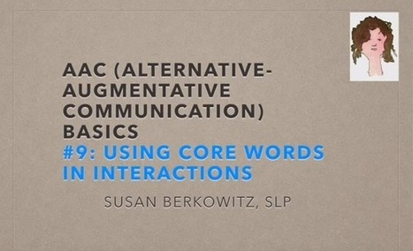 Video of the Week: Infusing Core Word Practice into Daily Interactions | AAC: Augmentative and Alternative Communication | Scoop.it
