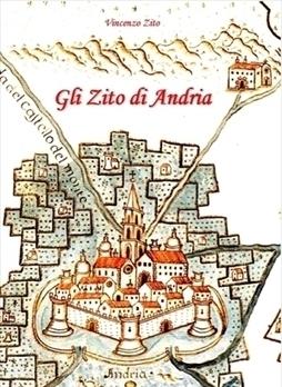 Le origini della famiglia Zito di Andria, uno spaccato di vita e tradizioni popolari | Généal'italie | Scoop.it
