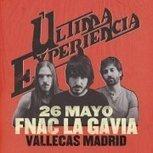 Ultima Experiencia, Concierto, Sábado, 26 de mayo de 2012, 18 h., Madrid | MARATÓN DE CITAS | Scoop.it