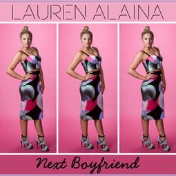 Lauren Alaina, 'Next Boyfriend' [Listen] | Country Music Today | Scoop.it