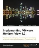 Implementing VMware Horizon View 5.2 - Free eBook Share | IT Books Free Share | Scoop.it