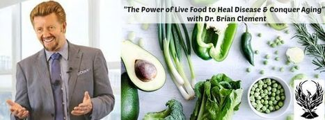 Brian Clement of Hippocrates Institute: Foods that Conquer Aging | Business News & Finance | Scoop.it