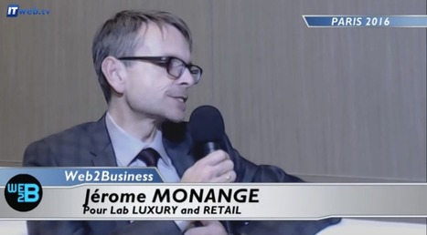 Jérôme Monange - Lab LUXURY and RETAIL : le frémissement de la réalité virtuelle dans le retail | LAB LUXURY and RETAIL : Marketing, Retail, Expérience Client, Luxe, Smart Store, Future of Retail, Commerce Connecté, Omnicanal, Communication, Influence, Réseaux Sociaux, Digital | Scoop.it