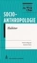 Laurence Costes (dir.), «Habiter. Ou vivre autrement?» Socio-anthropologie, n°32, 2015 | Démocratie en ligne, participative et délibérative | Scoop.it