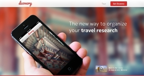 Dcovery wants to be the Evernote for travel by organising destination research « Tnooz | Travel & NTIC | Scoop.it
