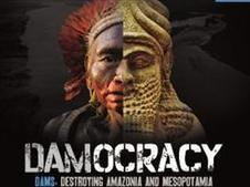 DAMOCRACY: Debunking the Myth of Dams as 'Clean' Energy | Watch Documentary Free Online | damocracy | Scoop.it