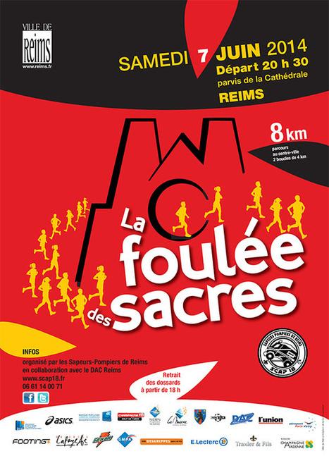 La Foulée des Sacres à Reims le 7 Juin ! | Le sport en milieu urbain | Scoop.it