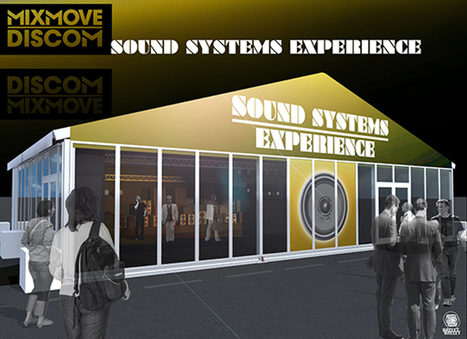 Le salon Mixmove innove avec son Sound System Experience ! | DJs, Clubs & Electronic Music | Scoop.it