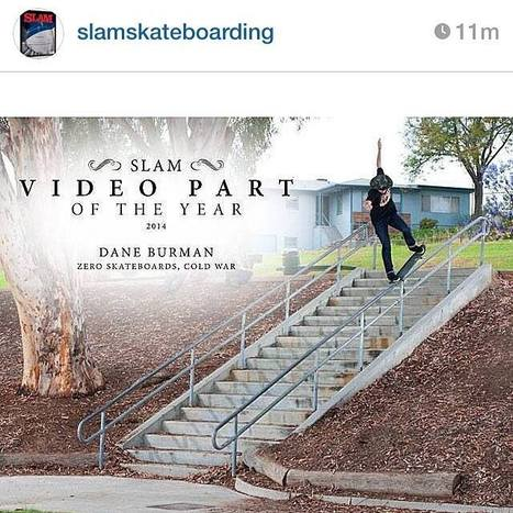 Part of the Year 2014 - Dane Burman- SLAM | JART Skatecamp | Scoop.it