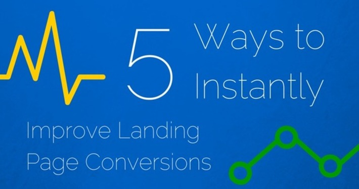 5 Ways to Instantly Improve Landing Page Conversions | SEJ | Conversion Optimization for Lead Generation & eCommerce | Scoop.it