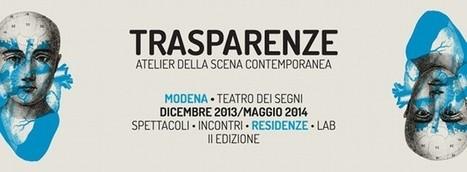 Trasparenze: la danza apre le Residenze al Teatro dei Segni di Modena | Luana Savastano | Scoop.it