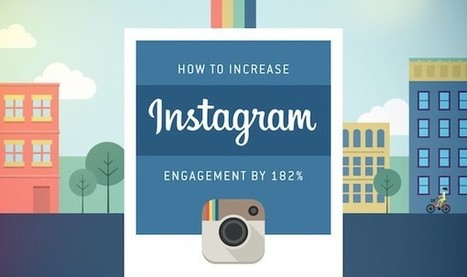 Comment booster son taux d'engagement de 182% sur Instagram | Education & Social Media | Scoop.it