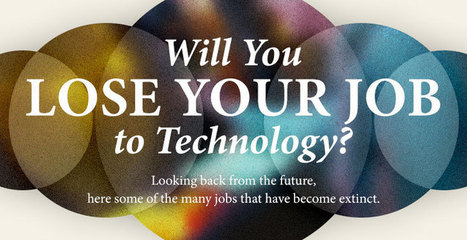 Will You Lose Your Job to Technology? Infographic | Apple | Scoop.it