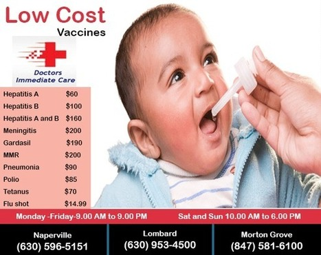 Low-cost Vaccinations for Infants, Children, Students and Adults | Naperville, Lombard, Morton Grove | Lombard Immediate Care | Urgent Care - Primary Care - Walk-in Clinic | Scoop.it