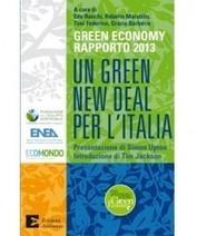 Un GREEN NEW DEAL per l'Italia – Rapporto 2013 - Beverfood.com | Offset your carbon footprint | Scoop.it