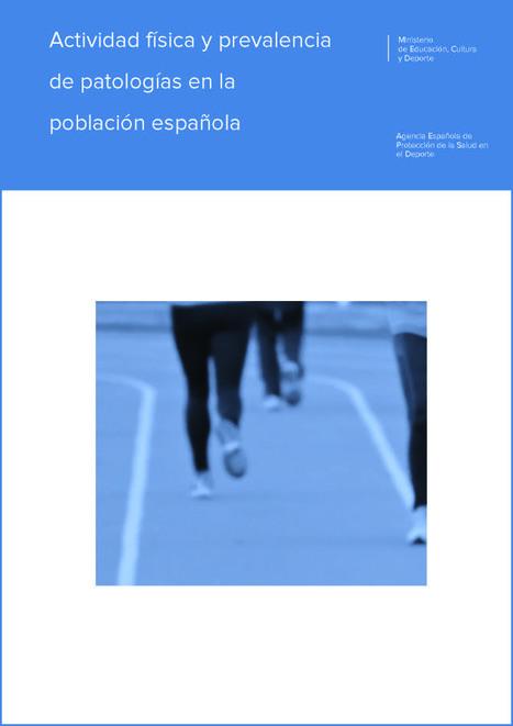 Informe de la AEPSAD: Actividad física y prevalencia de patologías en la población española - 2016   Promoción de la salud en el trabajo   Scoop.it