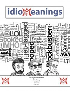 idioMeanings.com - Your Online English Idiom Dictionary | Primary Education Resources and Ideas | Scoop.it