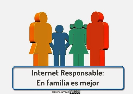 Internet Responsable: En familia es mejor | Educación a Distancia (EaD) | Scoop.it