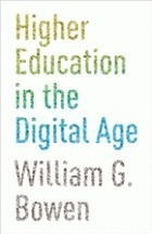 Bill Bowen's new book on MOOCs and online education | TRENDS IN HIGHER EDUCATION | Scoop.it