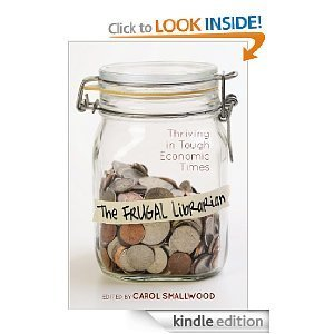 Amazon.com: The Frugal Librarian eBook: Carol Smallwood: Kindle Store   transliteracylibrarian   Scoop.it