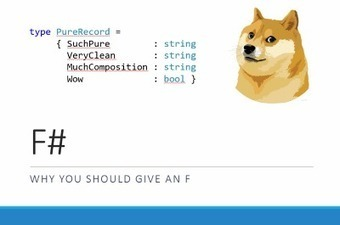 F# - Why You Should Give an F (DDD Melbourne Presentation) | DigitallyCreated | Functional Programming and F# | Scoop.it
