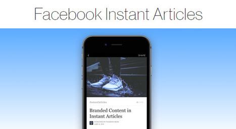 Facebook Instant Articles : 3 nouveautés à découvrir ! | CommunityManagementActus | Scoop.it