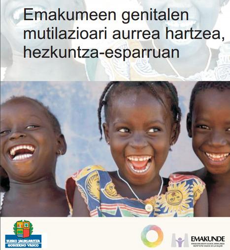 Emakumeen genitalen<br/>mutilazioari aurrea hartzea,<br/>hezkuntza-esparruan | Pedalogica: educaci&oacute;n y TIC | Scoop.it