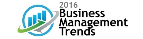 2016 Business Trends: Management and Operations | Organizational Change Management Services | Scoop.it
