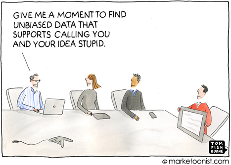 """Marketing Data Pitfalls"" cartoon   Tom Fishburne: Marketoonist   Scientific marketing   Scoop.it"