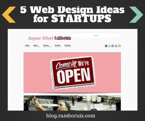 Five Web Design Ideas for Startups | Web design | Scoop.it