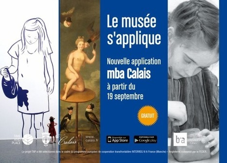[IL Y A 1 AN] Le musée des Beaux-Arts de Calais se visite avec une nouvelle application mobile | Clic France | Scoop.it