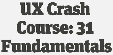 UX Crash Course: 31 Fundamentals | Usability | Scoop.it