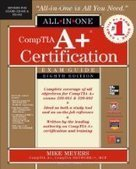 CompTIA A+ Certification All-in-One Exam Guide, 8th Edition - Free eBook Share | tech | Scoop.it
