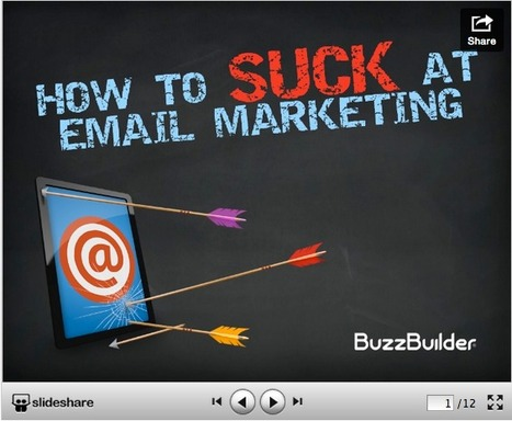 How To Suck At Email Marketing | Email Marketing Strategies | Scoop.it