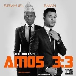 Fake9jaNews | Download New Music: B Man (@bmanswaggs) x SirMhuel (@sirMhuel007) – Fame #Amos33Mixtape | Art | Scoop.it
