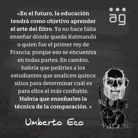 Arte del filtro en edu por Umberto Eco | Pedalogica: educación y TIC | Scoop.it