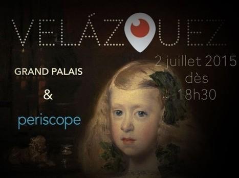 Clic France / Pour la première fois en France, la RMN propose une visite Periscope de l'exposition Velázquez | Clic France | Scoop.it