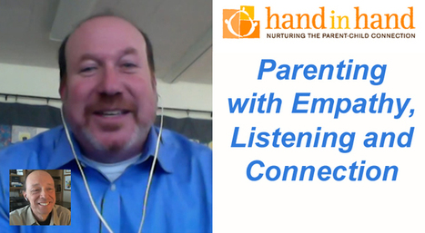 Empathy-Based Family Life with Hand in Hand Parenting: Craig Appel & Edwin Rutsch | Empathic Family & Parenting | Scoop.it