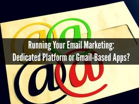 Running Your Email Marketing: Platform or Gmail? | The Perfect Storm Team | Scoop.it