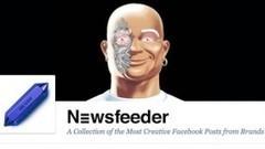 Newsfeeder: Facebook zeigt, wie gute Markenposts aussehen | Branding | Scoop.it