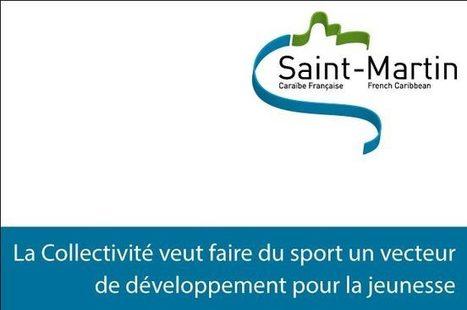 Saint-Martin. Le sport comme vecteur de développement pour notre ... - Saint Martin   sxminfo.fr   TOUTE L'ACTU DES CREPS   Scoop.it