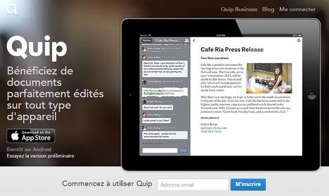 Quip : Traitement de texte collaboratif qui s'adapte à la taille de votre écran !   TICE en tous genres éducatifs   Scoop.it