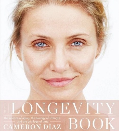 Cameron Diaz's Anti-Aging Beauty And Weight Loss Tips Detailed In The Longevity Book | healthy living | Scoop.it