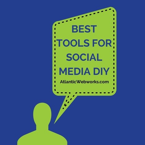 Best Tools for Social Media DIY - | Handige social media tools | Scoop.it