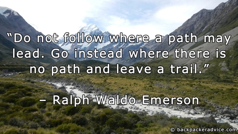 Backpacker Advice - My favourite and most inspirational travel quotes - Ralph Waldo Emerson | Backpacker Advice | Scoop.it